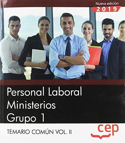 Personal Laboral Ministerios. Grupo 1. Temario Común Vol.II