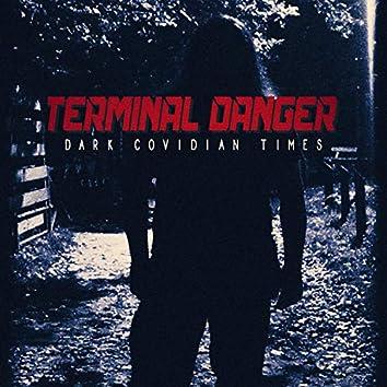 Dark Covidian Times