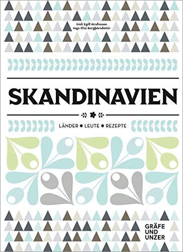 Skandinavien: Länder - Leute - Rezepte (Gräfe und Unzer Einzeltitel)