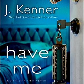 Have Me: A Stark Ever After Novella audiobook cover art