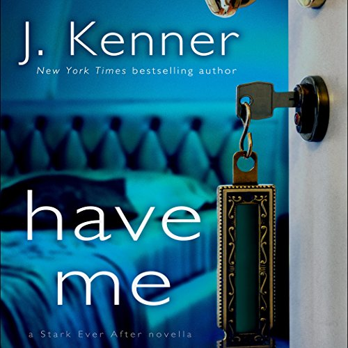 Have Me: A Stark Ever After Novella cover art