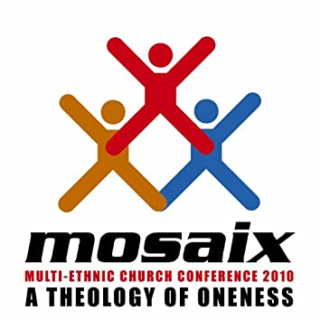 The Multi-Ethnic Church Conference 2010, Session 3 - A Theology of Oneness