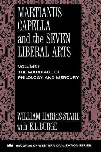 Martianus Capella and the Seven Liberal Arts (Records of Western Civilization Series) (Records of Western Civilization (Paperback))