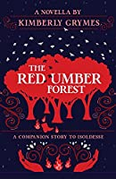 The Red Umber Forest