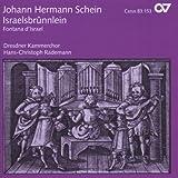 Johann Hermann Schein: Israelsbrünnlein - Fontana d'Israel