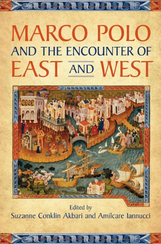 Marco Polo and the Encounter of East and West (English Edition ...