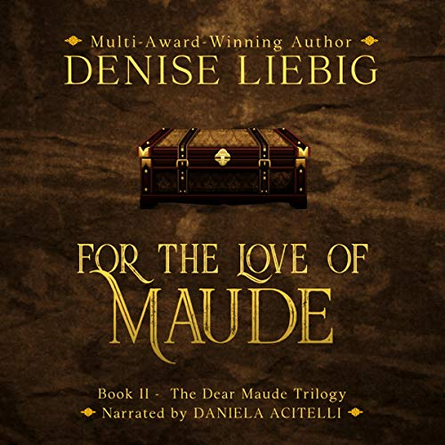 For the Love of Maude audiobook cover art