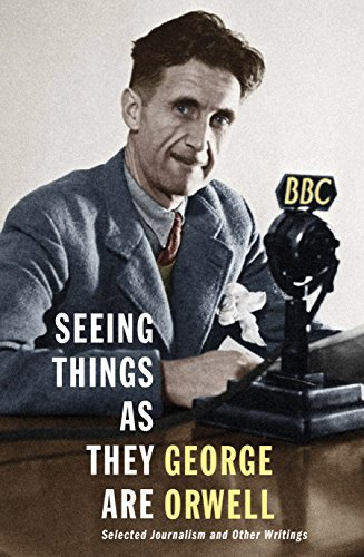 Seeing Things As They Are: Selected Journalism and Other Writingsの詳細を見る