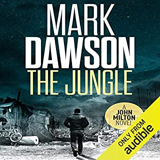 The Jungle      John Milton, Book 9              Written by:                                                                                                                                 Mark Dawson                               Narrated by:                                                                                                                                 David Thorpe                      Length: 8 hrs and 57 mins     Not rated yet     Overall 0.0