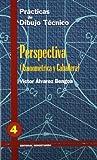 P.D.T. Nº 4: Perspectiva: Axonométrica y Caballera.