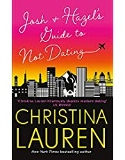 Lauren, C: Josh and Hazel's Guide to Not Dating: a laugh out loud romcom from the author of Roomies