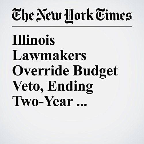 Illinois Lawmakers Override Budget Veto, Ending Two-Year Stalemate copertina