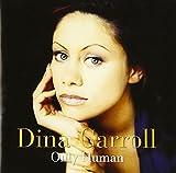 Songtexte von Dina Carroll - Only Human