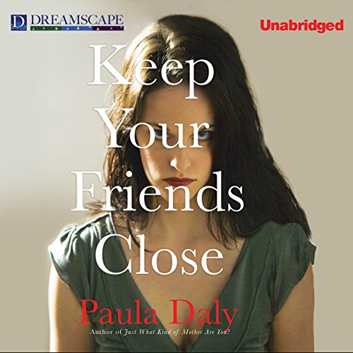 Keep Your Friends Close audiobook cover art