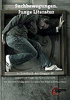 Suchbewegungen. Junge Literatur: Ein Lesebuch der Gruppe 48 anlaesslich der Vergabe des Foerderpreises 2021
