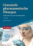 Chemisch-pharmazeutische Übungen: und die Untersuchung von Körperflüssigkeiten (Govi)