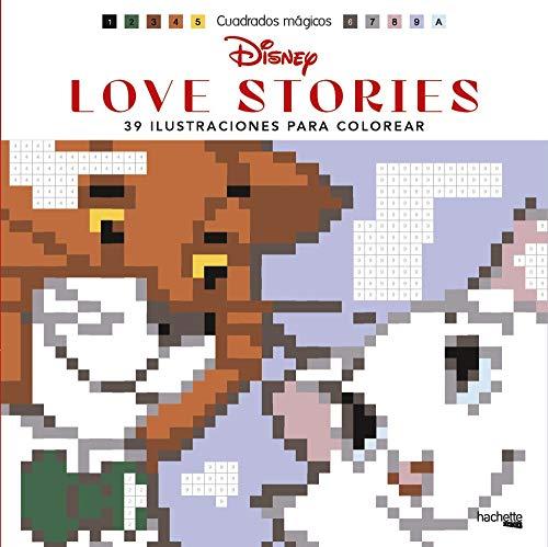 Cuadrados mágicos - Disney Love stories: 39 ilustraciones para colorear