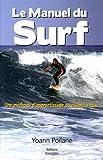 Le Manuel du Surf - Une méthode d'apprentissage accessible à tous