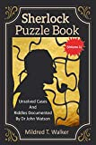Sherlock Puzzle Book (Volume 1): Unsolved Cases And Riddles Documented By Dr John Watson (Mildred's Sherlock Puzzle Book Series)