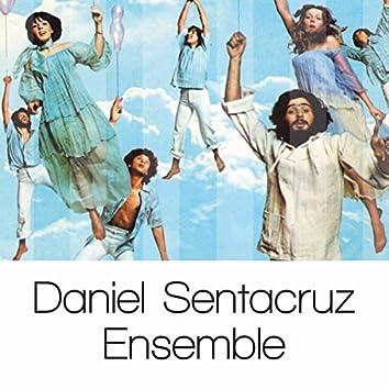 Daniel Sentacruz Ensemble: Solo Grandi Successi