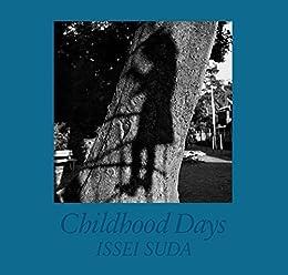 [Issei Suda]のChildhood Days