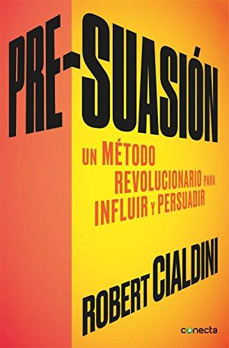 los mejores libros de copywriting en español: Pre-suasión