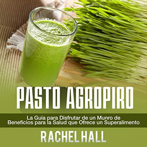 Page de couverture de Pasto Agropiro [Wheatgrass]