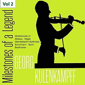 Milestones of a Legend: Georg Kulenkampff, Vol. 2