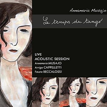 Le temps du tango (feat. Arrigo Cappelletti, Fausto Beccalossi) [Live Acoustic Session]