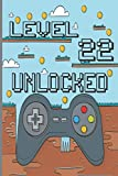Level 22 Unlocked: Born In 1998 A Perfect Gift Idea For birthday,22 Years Old bday gifts From mom dad ,sister,grandma,uncle,Turning 22 Years Old A birthday gift for fans of video games 22th