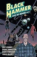 Black Hammer Volume 3: Age of Doom Part One