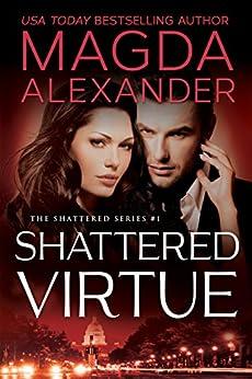 Shattered Virtue by [Magda Alexander]