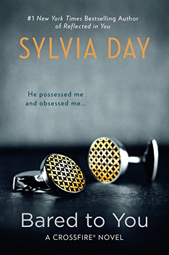 Bared to You (A Crossfire Novel)