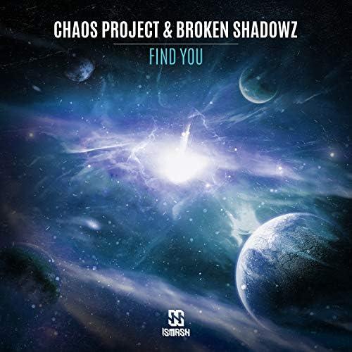 Chaos Project & Broken Shadowz