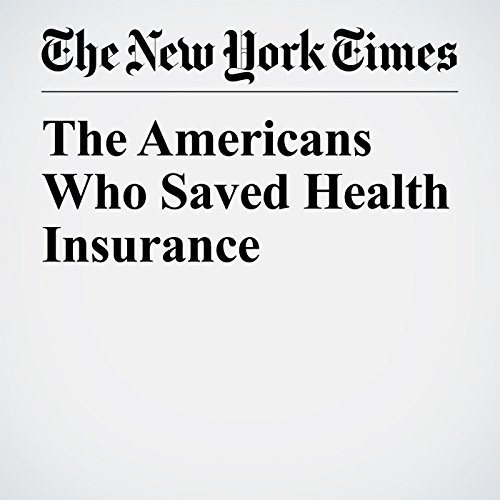 The Americans Who Saved Health Insurance copertina