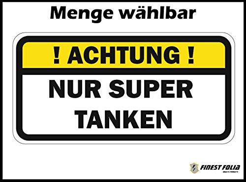 Finest-Folia UG ! Achtung ! NUR SUPER TANKEN Aufkleber Tankdeckel Warnung PKW Kraftstoff Tank R006 (1)