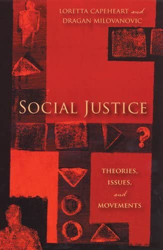 Social Justice Theories Issues and Movements Critical Issues in Crime and Society product image