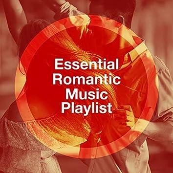 Essential Romantic Music Playlist