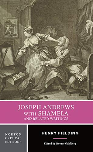 Joseph Andrews with Shamela and Related Writings: Norton Critical Edition (Norton Critical Editions, Band 0)