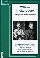 La Tragedie Du Roi Richard II
