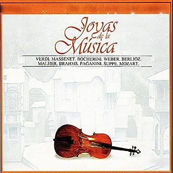 Joyas de la Música, Verdi, Massenet, Bocherini, Weber, Berlioz, Malher, Brahms, Paganini, Suppe, Mozart