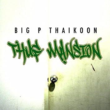 The Thug Mansion - EP