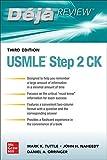 Deja Review: USMLE Step 2 CK, Third Edition (A & L REVIEW)...