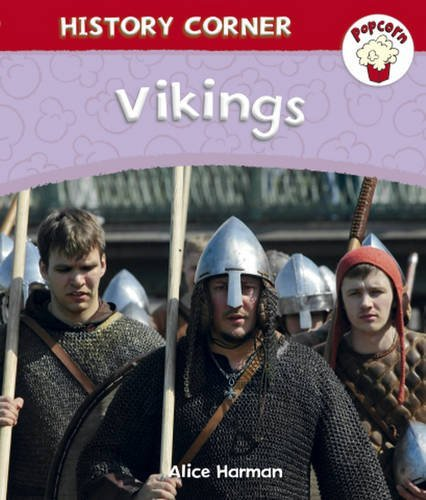 Popcorn: History Corner: Vikings by Alice Harman (2013-07-25)
