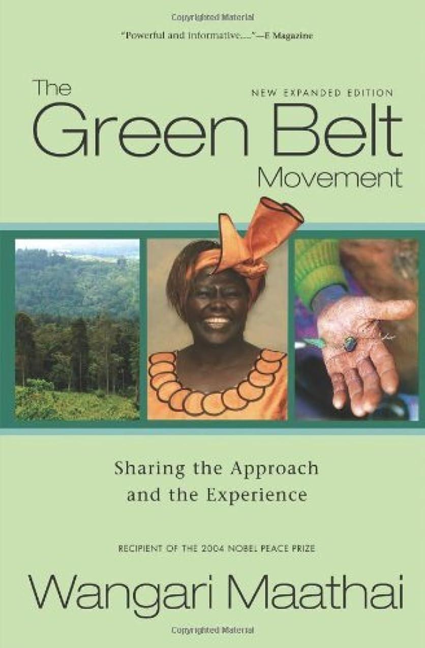 デクリメント遡るオプショナルThe Green Belt Movement: Sharing the Approach and the Experience (English Edition)