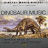 Computer Music / Chafe, Jaffe... : Dinosaur Music
