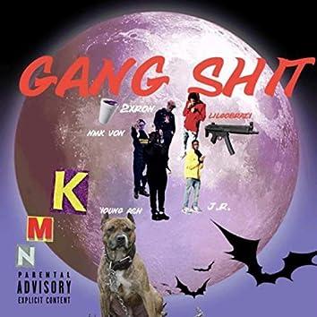 Gang Shit Freestyle