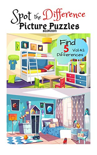 Spot the Difference Picture Puzzles 'BEDROOM' Find 5 Differences vol.42: Children Activities Book for Kids Age 3-8, Boys and Girls Activity Learning (English Edition)