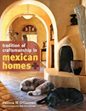 Tradition of Craftsmanship in Mexican Homes (English Edition)