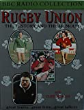 Rugby Union: The History and the Humour